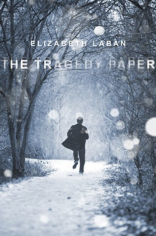 The Tragedy Paper by Elizabeth LaBan | Review