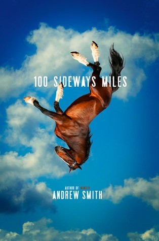 100 Sideways Miles by Andrew Smith | Review