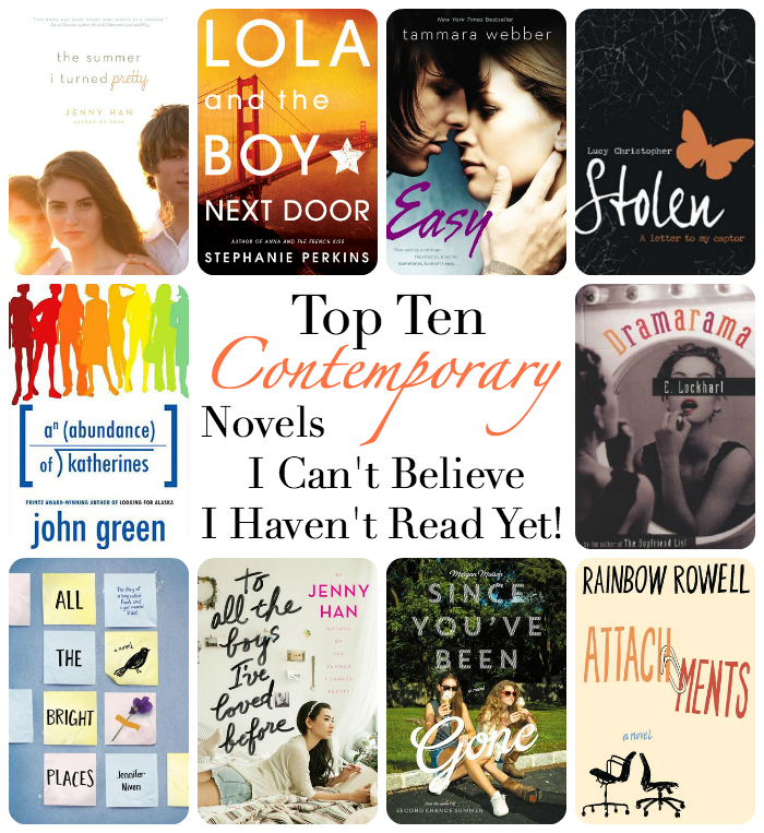 Top Ten Contemporary Novels I Can T Believe I Haven T Read Yet The Librarian Who Doesn T Say Shhh