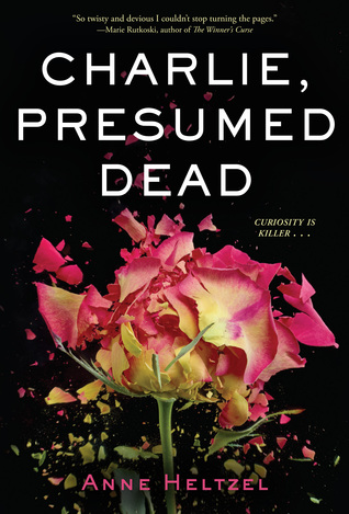 Charlie, Presumed Dead by Anne Heltzel | Review