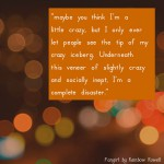 Fangirl quote Rainbow Rowell