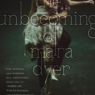 The Unbecoming of Mara Dyer | Review