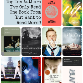 Top Ten Authors I've Only Read One Book From (But Want to Read More!)