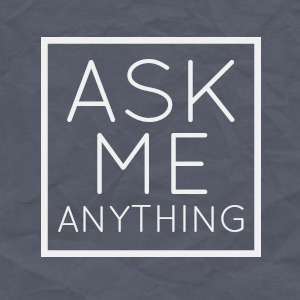 Ask Me Everything