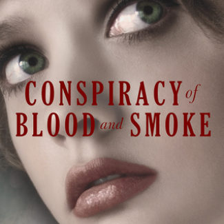 The Conspiracy of Blood and Smoke by Anne Blankman | Review + Blog Tour