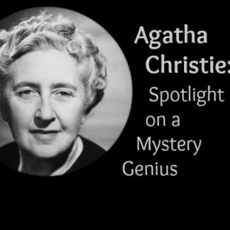 Agatha Christie: Spotlight on a Mystery Genius
