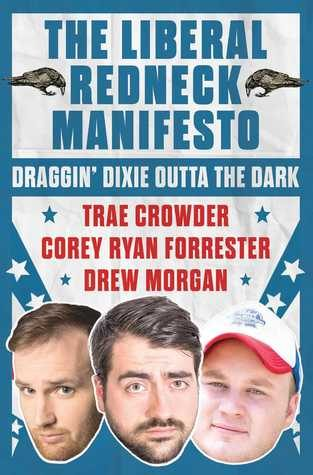 The Liberal Redneck Manifesto | Audiobook Review