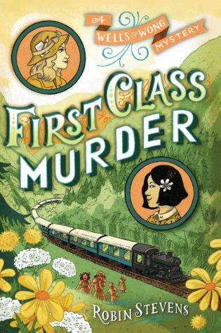 First Class Murder by Robin Stevens | Review
