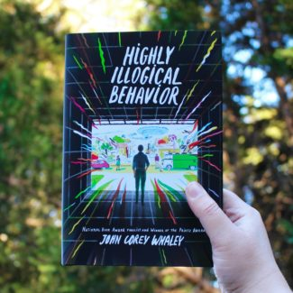 Highly Illogical Behavior by John Corey Whaley | Review