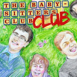 My New Obsession: The BabySitters Club Club Podcast